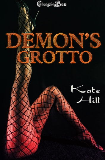 Demon's Grotto ebook by Kate Hill
