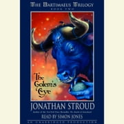 The Bartimaeus Trilogy, Book Two: The Golem's Eye audiobook by Jonathan Stroud