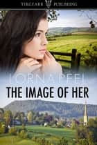 The Image of Her ebook by Lorna Peel