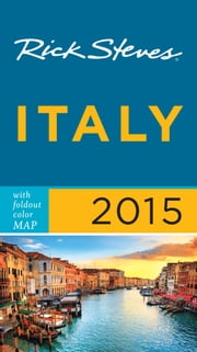 Rick Steves Italy 2015 ebook by Rick Steves