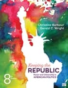 Keeping the Republic ebook by Christine Barbour,Mr. Gerald Wright