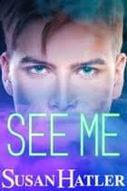 See Me ebook by Susan Hatler