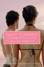 Summer Boys #2: Next Summer - Next Summer ebook by Hailey Abbott