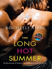 The Long Hot Summer ebook by Rochelle Alers