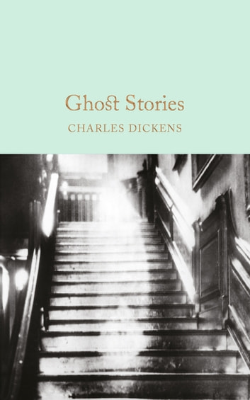 Ghost Stories ebook by Charles Dickens
