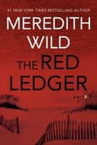 The Red Ledger: 6 ebook by Meredith Wild