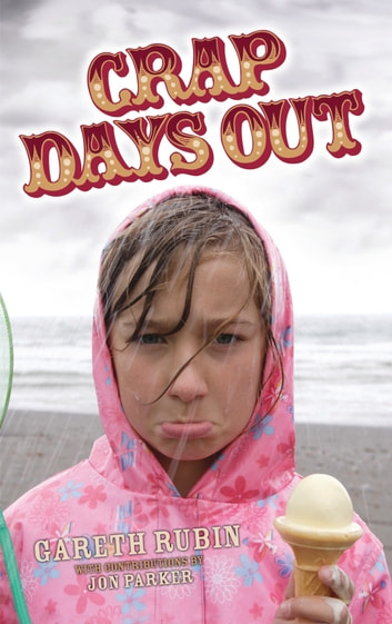 Crap Days Out ebook by Gareth Rubin,Jon Parker