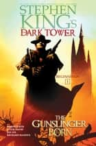 The Gunslinger Born E-bok by Stephen King, Robin Furth, Peter David, Jae Lee, Richard Isanove
