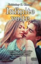 Infinite volte ebook by Brittainy C. Cherry
