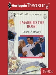 I Married the Boss! ebook by Laura Anthony