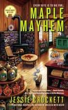 Maple Mayhem ebook by