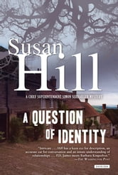 A Question of Identity: A Simon Serrailler Mystery ebook by Susan Hill