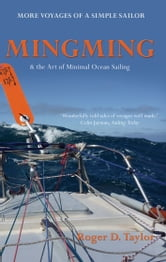 Mingming & the Art of Minimal Ocean Sailing ebook by Roger D. Taylor