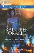 Raintree: Oracle ebook by Linda Winstead Jones