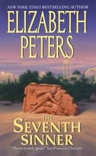 The Seventh Sinner - A Jacqueline Kirby Novel of Suspense ebook by Elizabeth Peters