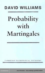 Probability with Martingales ebook by David Williams