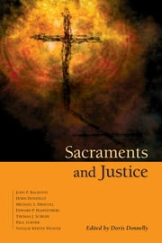 Sacraments and Justice ebook by Doris K Donnelly