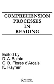 Comprehension Processes in Reading ebook by David A. Balota,G.B. Flores d'Arcais,Keith Rayner
