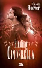 Finding Cinderella ebook by Colleen HOOVER, Maud DESURVIRE