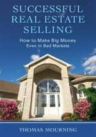 Successful Real Estate Selling ebook by Thomas Mourning