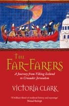 The Far-Farers ebook by Victoria Clark