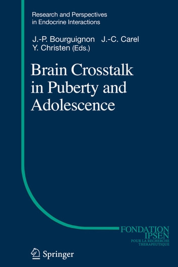 Brain Crosstalk in Puberty and Adolescence ebook by