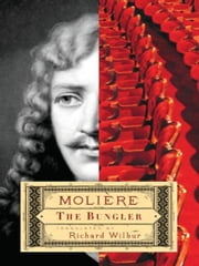 The Bungler ebook by Richard Wilbur,Molière