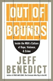 Out of Bounds ebook by Jeff Benedict