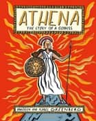 Athena: The Story of a Goddess ebook by Imogen Greenberg, Ms Isabel Greenberg
