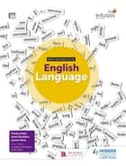 WJEC Eduqas GCSE English Language Student Book ebook by Jamie Rees, Paula Adair, Jane Sheldon