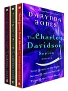 The Charley Davidson Series, Books 1-3 ebook by Darynda Jones