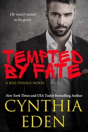 Tempted By Fate ebook by Cynthia Eden