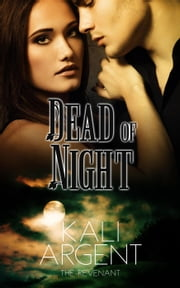 Dead of Night - The Revenant, #3 ebook by Kali Argent