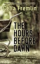 The Hours Before Dawn ebook by Celia Fremlin