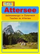 Attersee ebook by A+K Weltenbummler