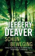 Schijnbeweging ebook by Jeffery Deaver