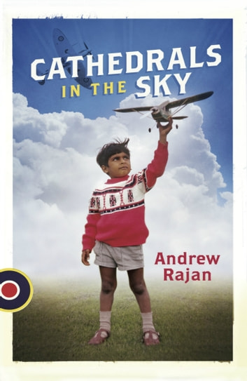 Cathedrals In The Sky ebook by Andrew Rajan