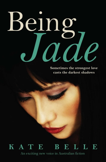 Being Jade ebook by Kate Belle