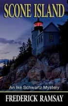 Scone Island ebook by Frederick Ramsay