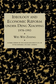 Ideology & Econ Refor Under Deng ebook by Zhang