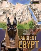 Geography Matters in Ancient Egypt ebook by Melanie Waldron