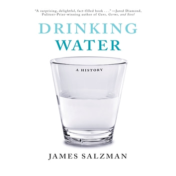 Drinking Water - A History audiobook by James Salzman