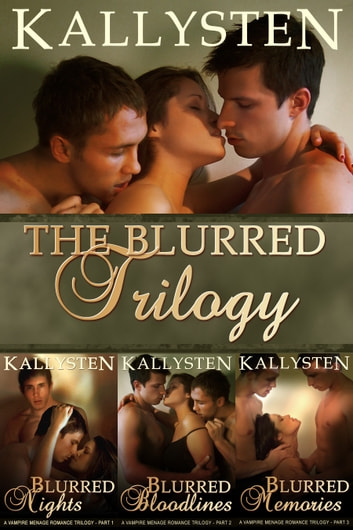 The Blurred Trilogy ebook by Kallysten