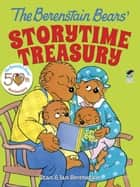 The Berenstain Bears' Storytime Treasury ebook by Stan Berenstain, Jan Berenstain