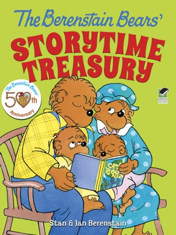 The Berenstain Bears' Storytime Treasury ebook by Stan Berenstain,Jan Berenstain