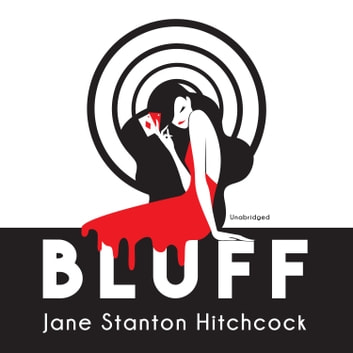 Bluff audiobook by Jane Stanton Hitchcock