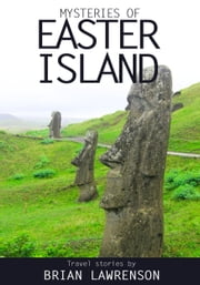 Mysteries of Easter Island ebook by Brian Lawrenson