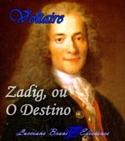 Zadig - O Destino ebook by Voltaire