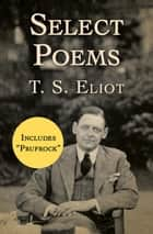 Select Poems ebook by T. S. Eliot