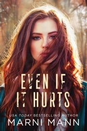 Even If It Hurts ebook by Marni Mann